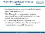 solved legal issues for loan mods