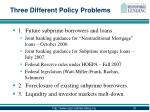 three different policy problems