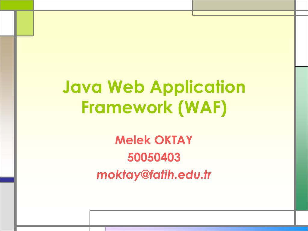 java web application framework waf l.