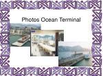 photos ocean terminal