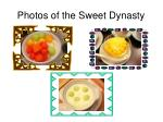 photos of the sweet dynasty