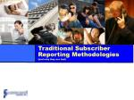 traditional subscriber reporting methodologies and why they are bad