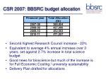 csr 2007 bbsrc budget allocation