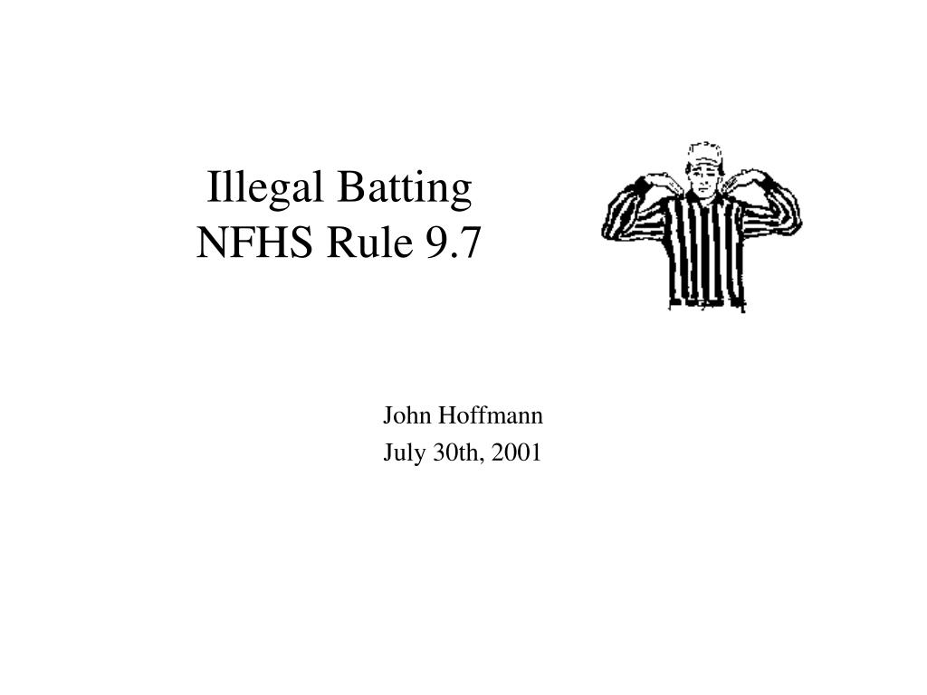 illegal batting nfhs rule 9 7 l.