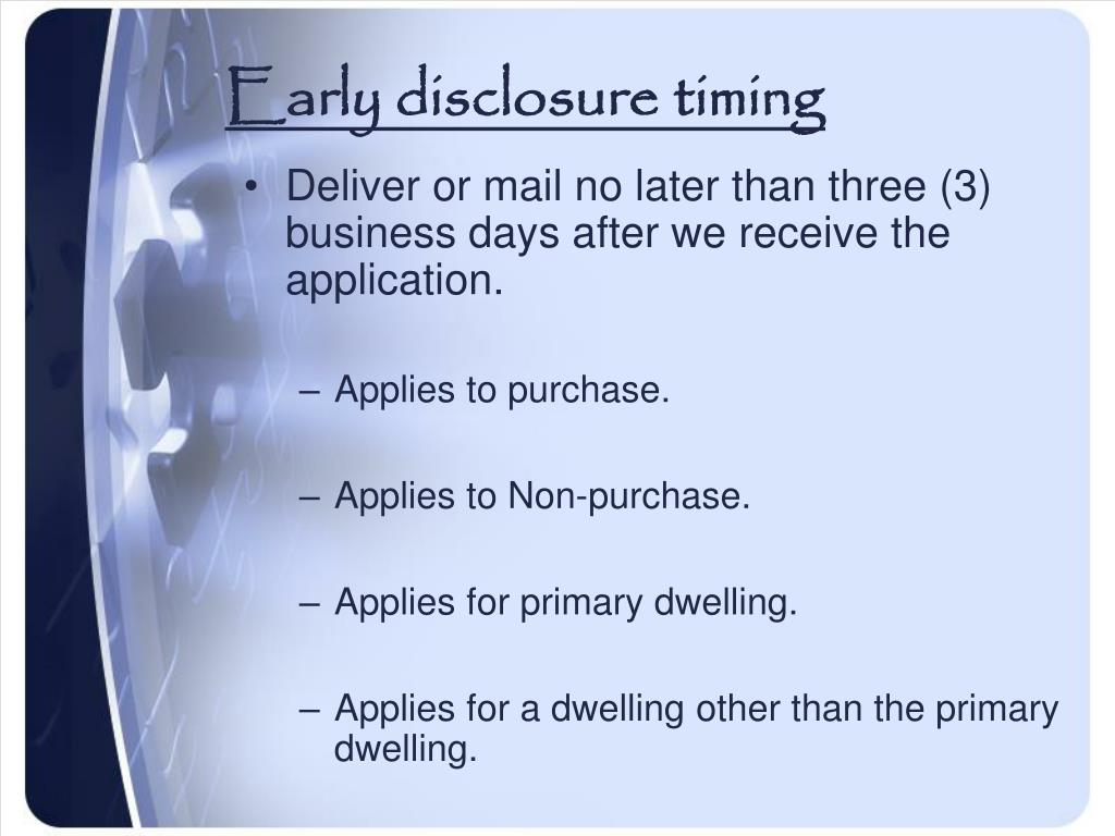 Early disclosure timing