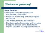 what are we governing