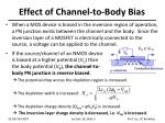 effect of channel to body bias