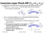 inversion layer pinch off v ds v gs v th