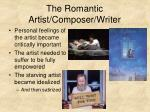 the romantic artist composer writer