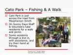 cato park fishing a walk