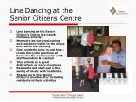 line dancing at the senior citizens centre