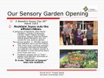 our sensory garden opening