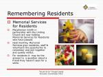 remembering residents