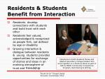 residents students benefit from interaction