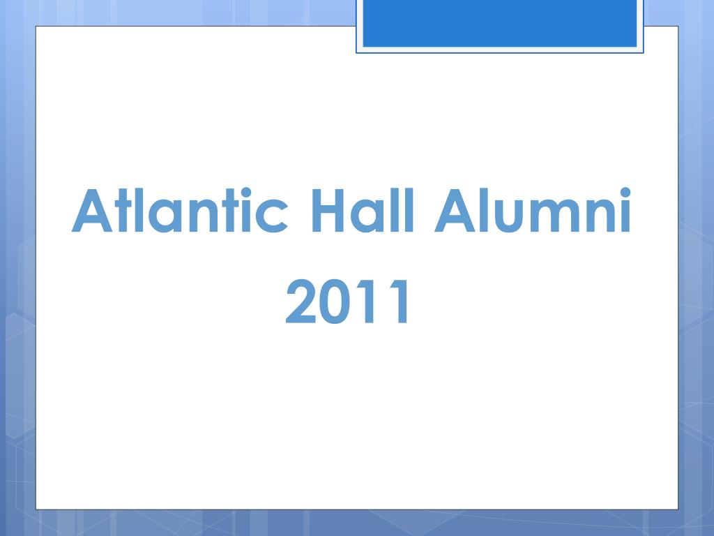 atlantic hall alumni 2011 l.