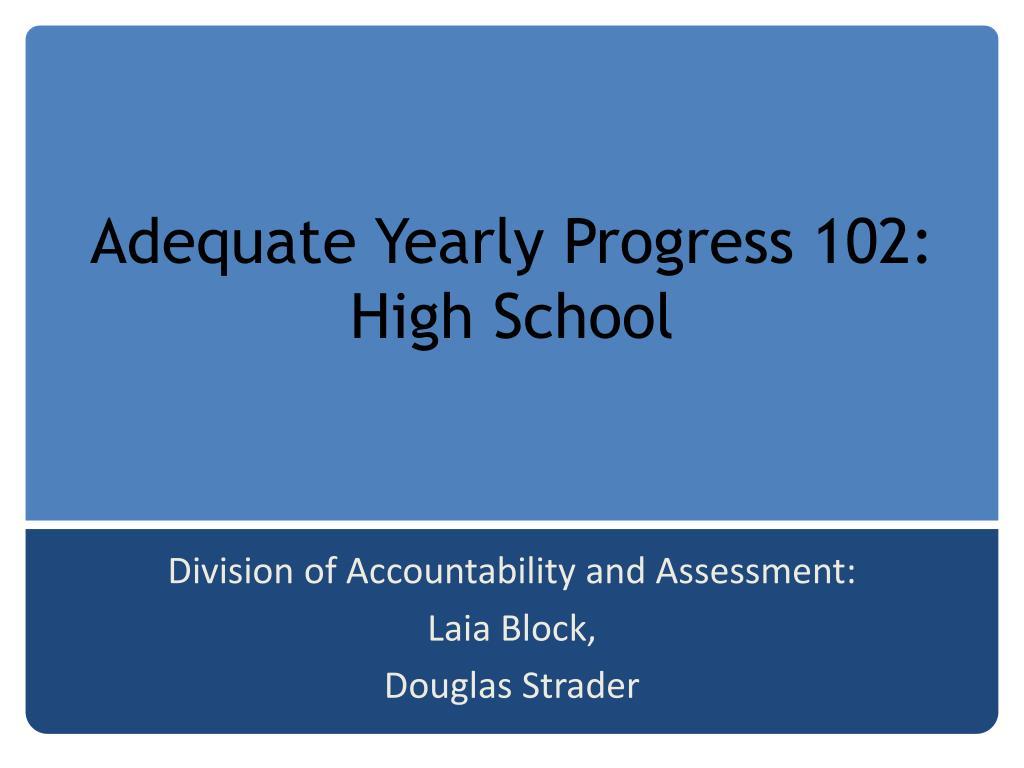 adequate yearly progress 102 high school l.