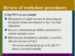 review of worksheet procedures