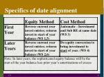specifics of date alignment