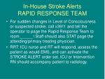 in house stroke alerts rapid response team