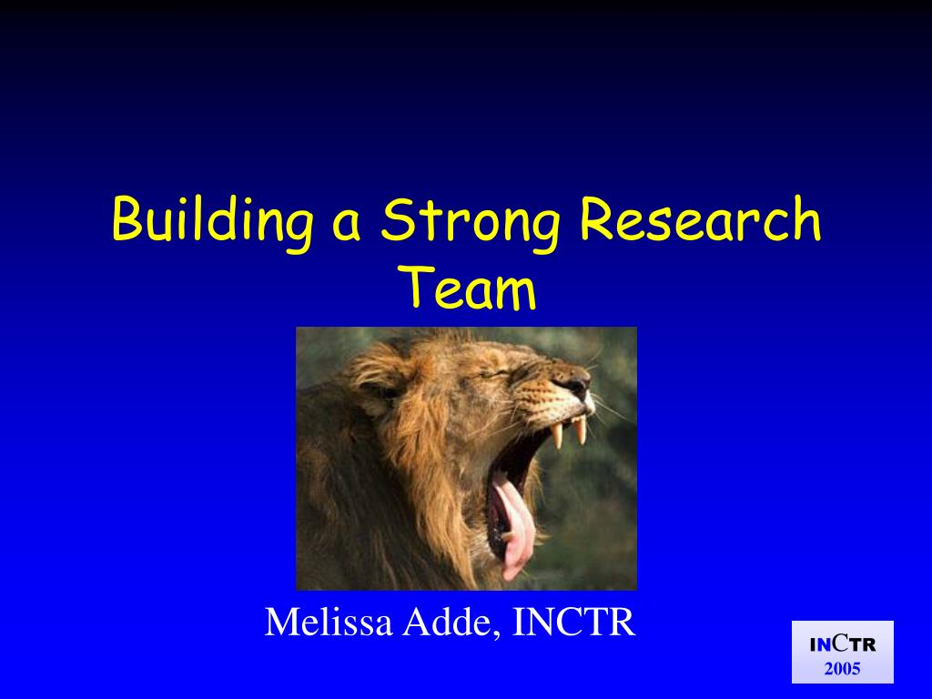 building a strong research team l.