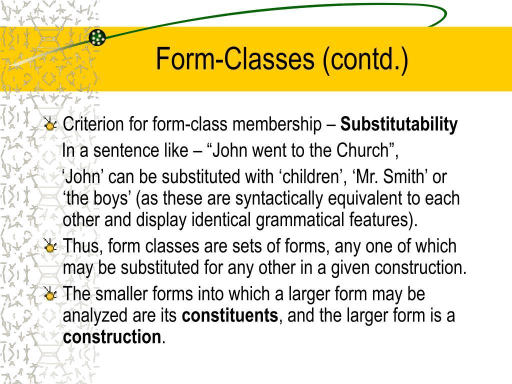 Form-Classes (contd.)