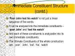 immediate constituent structure contd