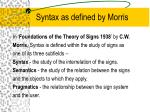 syntax as defined by morris