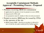 acceptable containment methods approval permitting process proposed
