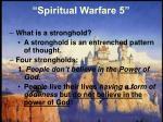 spiritual warfare 519