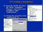 5 creating a semaphore