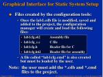 graphical interface for static system setup13