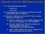 laboratory exercise dsk hardware setup