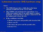 laboratory exercise dsk hardware setup25