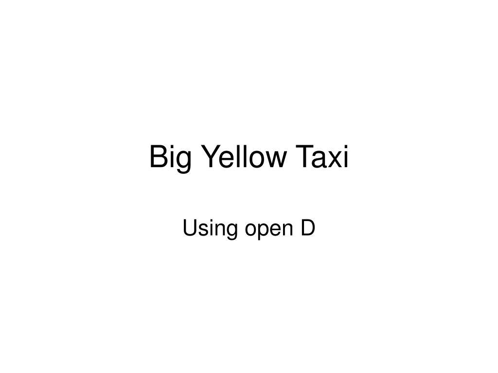 big yellow taxi l.