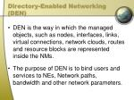 directory enabled networking den