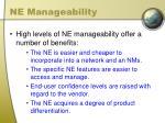 ne manageability