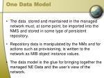 one data model