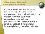 policy based network management pbnm