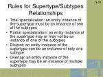 rules for supertype subtypes relationships