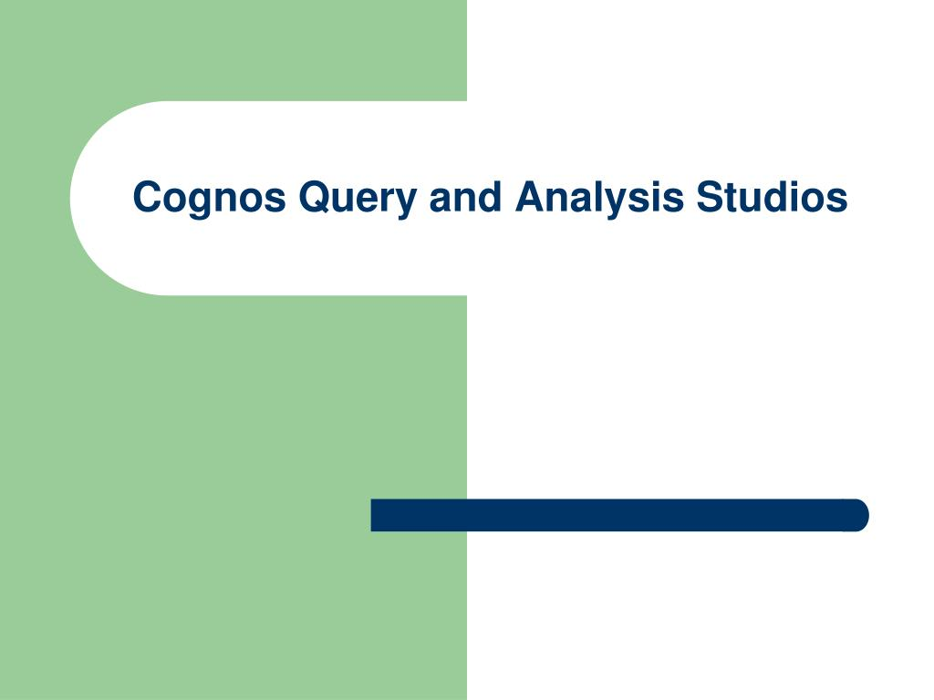 cognos query and analysis studios l.