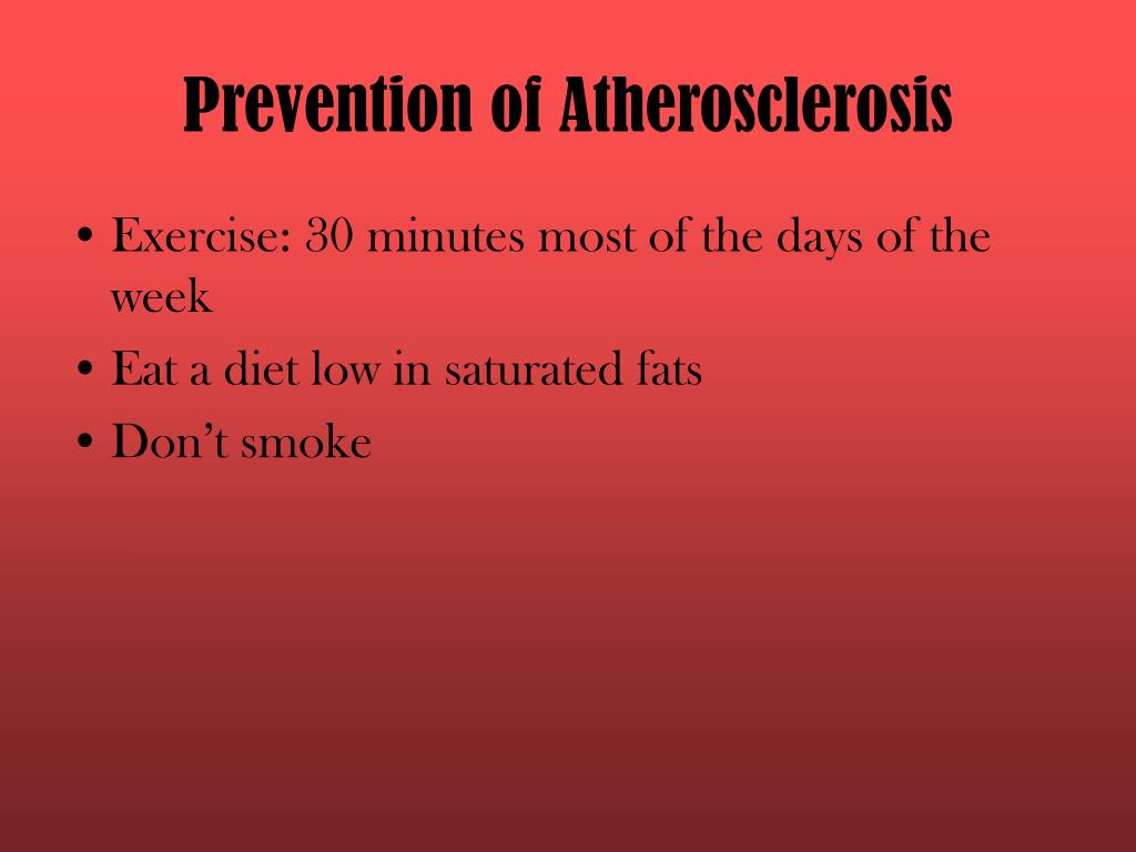 Prevention of Atherosclerosis