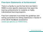 free form statements of achievement