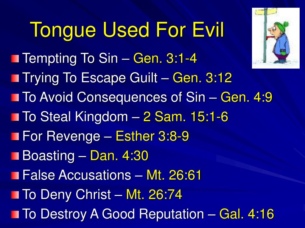 Tongue Used For Evil