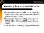 inherently indeterminate features35