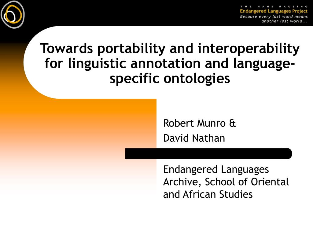 towards portability and interoperability for linguistic annotation and language specific ontologies l.