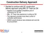 construction delivery approach
