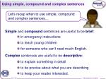 using simple compound and complex sentences