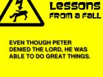 even though peter denied the lord he was able to do great things