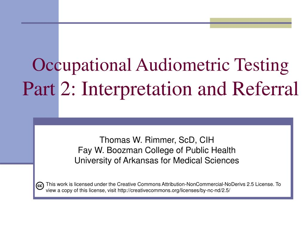 occupational audiometric testing part 2 interpretation and referral l.