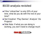 80 20 analysis revisited